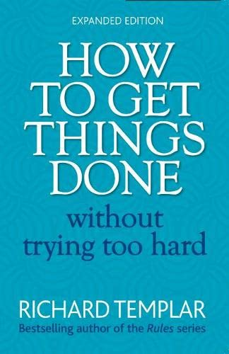 how-to-get-things-done-without-trying-too-hard-2e-2nd-edition