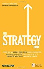 The Strategy Book: How To Think and Act…