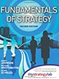 Johnson, Gerry: Fundamentals of Strategy. Gerry Johnson, Richard Whittington, Kevan Scholes
