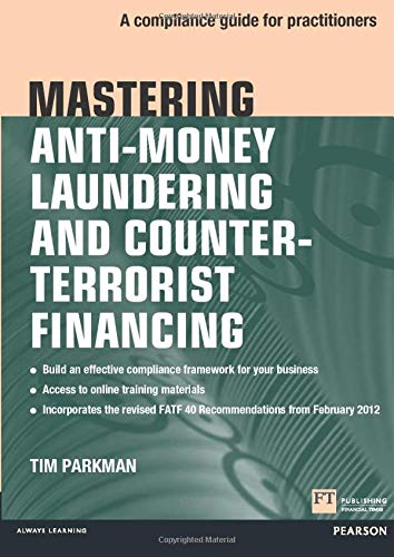 mastering-anti-money-laundering-and-counter-terrorist-financing-a-compliance-guide-for-practitioners