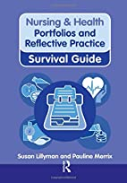 Portfolios and Reflective Practice (Nursing…