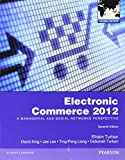 Turban, Efraim: Electronic Commerce 2012