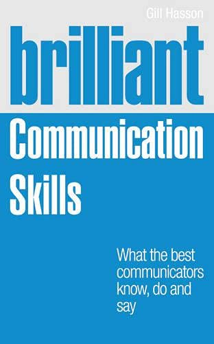 brilliant-communication-skills-what-the-best-communicators-know-do-and-say-brilliant-business