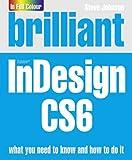 Johnson, Steve: Brilliant Indesign Cs6