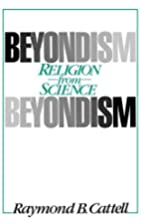 Beyondism : religion from science by Raymond…