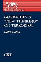 Gorbachev's new thinking on terrorism…