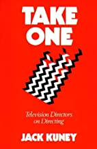 Take one : television directors on directing…