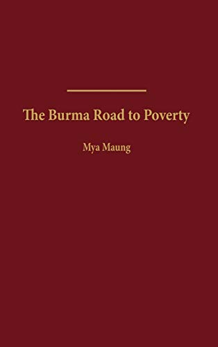 the-burma-road-to-poverty
