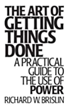 The Art of Getting Things Done: A Practical…