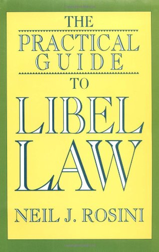 the-practical-guide-to-libel-law