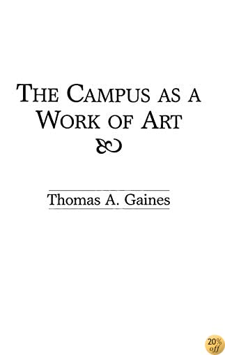 TThe Campus as a Work of Art