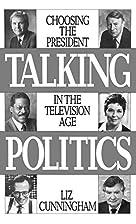 Talking Politics: Choosing the President in…