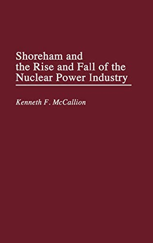 shoreham-and-the-rise-and-fall-of-the-nuclear-power-industry