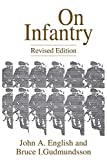Gudmundsson, Bruce I.: On Infantry