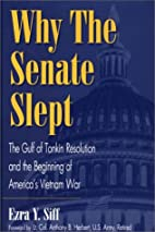Why the senate slept; : the Gulf of Tonkin…