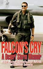 Falcon's Cry: A Desert Storm Memoir by…