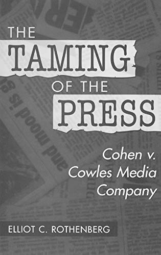 the-taming-of-the-press-cohen-v-cowles-media-company