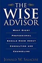 The Wise Advisor: What Every Professional…