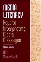 Media Literacy: Keys to Interpreting Media…