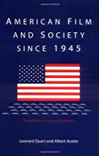 American Film and Society Since 1945 by…