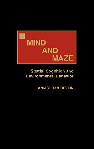 mind-and-maze-spatial-cognition-and-environmental-behavior