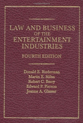 law-and-business-of-the-entertainment-industries-fourth-edition
