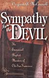 McConnell, Virginia: Sympathy for the Devil: The Emmanuel Baptist Murders of Old San Francisco
