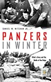 Mitcham, Samuel W.: Panzers in Winter: Hitler's Army And the Battle of the Bulge