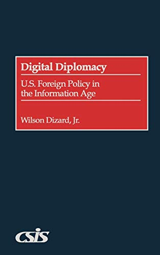 digital-diplomacy-us-foreign-policy-in-the-information-age