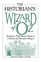 The Historian's Wizard of Oz: Reading L.…