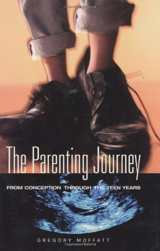 the-parenting-journey-from-conception-through-the-teen-years