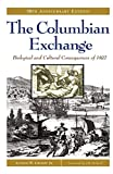 Crosby, Alfred W.: The Columbian Exchange: Biological and Cultural Consequences of 1492