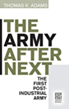 The Army after Next: The First…
