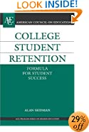 College Student Retention: Formula for Student Success (American Council on Education/Oryx Press Series on Higher Education)
