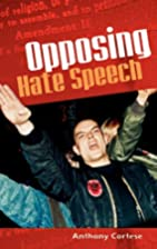 Opposing Hate Speech by Anthony Cortese