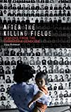 Etcheson, Craig: After The Killing Fields: Lessons From The Cambodian Genocide