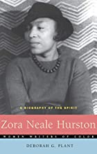 Zora Neale Hurston: A Biography of the…
