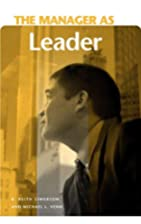 The Manager as Leader (The Manager as ...)…