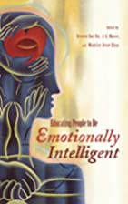 Educating People to Be Emotionally…