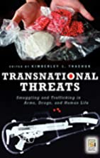 Transnational Threats: Smuggling and…