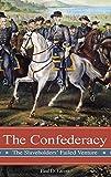 Escott, Paul D.: The Confederacy: The Slaveholders' Failed Venture (Reflections on the Civil War Era)