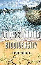 Understanding Biodiversity by David Zeigler