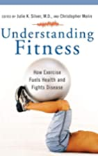 Understanding Fitness: How Exercise Fuels…