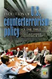 Alexander, Yonah: Evolution of U.S. Counterterrorism Policy