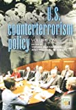 Alexander, Yonah: Evolution of U.S. Counterterrorism Policy: Volume 1