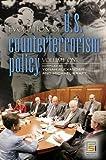 Alexander, Yonah: Evolution of U.S. Counterterrorism Policy: Volume 1