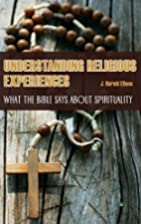 Understanding Religious Experiences: What…