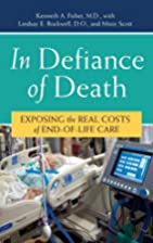 In Defiance of Death: Exposing the Real…