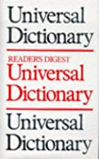 Universal Dictionary by Reader's Digest