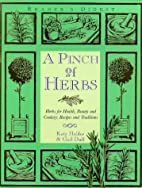 A Pinch of Herbs: Herbs for Health, Beauty…